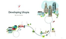 Developing Utopia