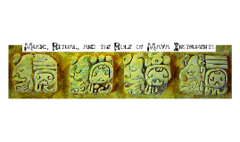 Maya music and ritual
