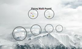 Copy of  Zigzag multi-board