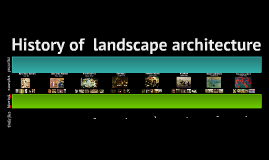 history of landscape architecture
