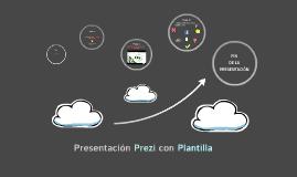 Presentación Prezi con Plantilla