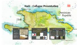 Haiti - Collapse Presentation