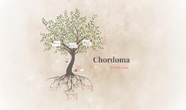 Chordoma
