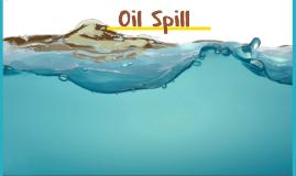 Oil Spill - 3rd Grade