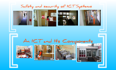 An ICT System and its components