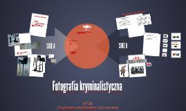 Copy of Fotografia kryminalistyczna