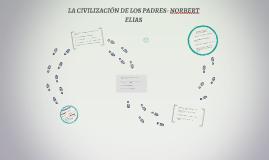 LA CIVILIZACIÓN DE LOS PADRES- NORBERT ELIAS