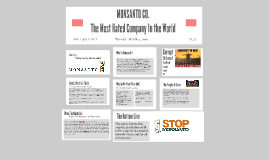 Monsanto, The Most Hated Company In the World