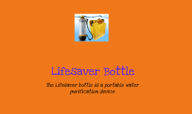 life saver bottle