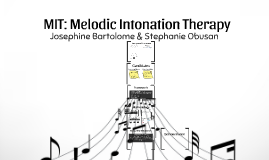 MIT: Melodic Intonation Therapy