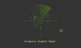 Graduate Student Radar