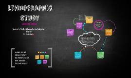 Copy of Ethnographic Study