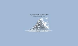 10 BUENOS CONSEJOS