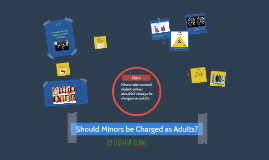 Should Minors be Charged as adults