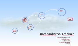 Bombardier VS Embraer