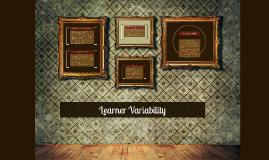 Learner Variability