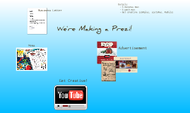 Copy of We're Making a Prezi!