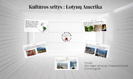 Kultūros sritys : Lotynų amerika
