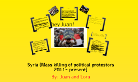 Syria (Mass killing of political protesters, 2011 - present)