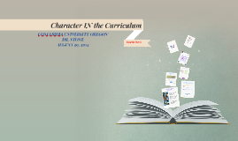 Copy of Character in the Curriculum