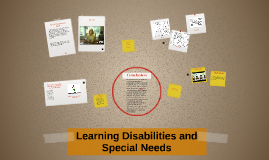 Learning Disabilities and Special Needs