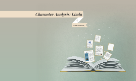 Character Analysis: Linda