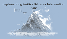 Implementing Positive Behavior Intervention Plans