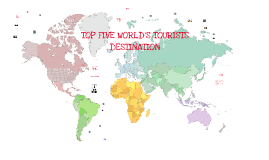 Copy of Copy of TOP FIVE WORLD'S TOURIST DESTINATION