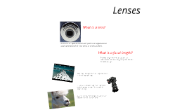 Classwork Objective: Lenses