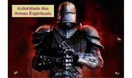 Autoridade das Armas Espirituais