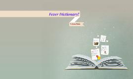 fever Dictionary!