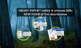 SMART PAPER utility & telecom bills - THE tool for mass distribution of access to VAS