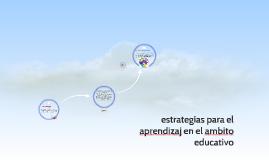 estrategias para el aprendizaj en el ambito educativo