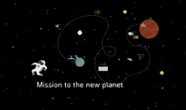 Mission to the new planet