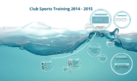 Club Sports Training 2014 - 2015