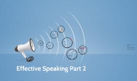 Effective Speaking Part 2