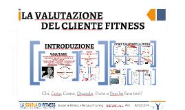 La Valutazione del Cliente Fitness - 19.02.2018
