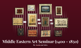 Middle Eastern Art Seminar (1400 - 1850)