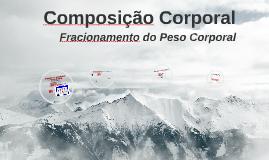 MEDIDAS E AVALIAÇÃO - Composição Corporal