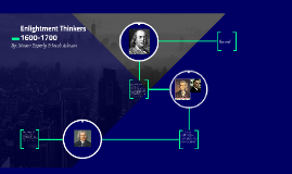 Enlightment Thinkers 1600-1700