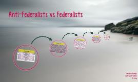 Anti-Federalists vs Federalists