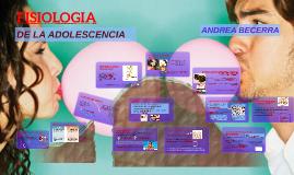 FISIOLOGIA DE LA ADOLESCENCIA