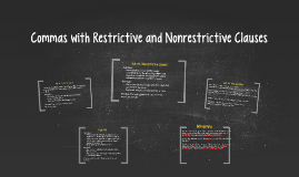Copy of Commas with Restrictive and Nonrestrictive Clauses