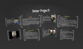 Senior Project!