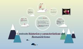 Copy of Contexto historico y características de Romanticismo