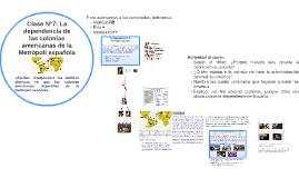 Clase N°7: La dependencia de las colonias americanas de la M