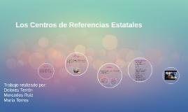 Los Centros de Referencias Estatales