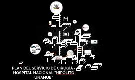 """PLAN DEL SERVICIO DE CIRUGÍA - HOSPITAL NACIONAL """"HIPÓLITO U"""