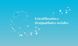 Estratificación y desigualdades sociales
