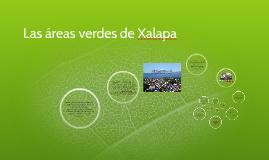 Las áreas verdes de Xalapa
